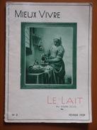 LE LAIT   MIEUX VIVRE SCIZE FEVRIER 1939 - Cultural