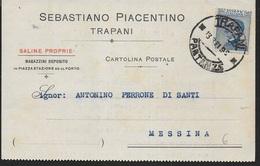 STORIA POSTALE REGNO - CARTOLINA PRIVATA INTESTATA DA TRAPANI 13.08.1921 PER MESSINA - 1900-44 Victor Emmanuel III