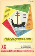 [DC9267A] CPA - XX CAMPAGNA NAZIONALE ANTITUBERCOLARE 1957 - Non Viaggiata - Old Postcard - Salute
