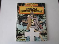Cobalt, L'assassinné Récalcitrant  ( Collection Aventures ) - Erstausgaben
