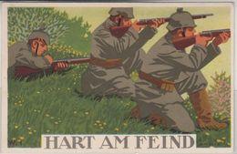 Militaria - Hart Am Feind (knieende Schützen), Farb. Künstlerkarte Gelaufen 1915 - Weltkrieg 1914-18