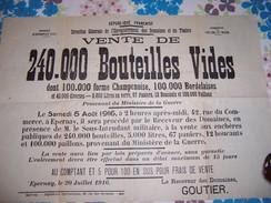 Guerre 14- EPERNAY 51 Affiche Vente De 240000 Bouteilles Provenant Du Ministère De La Guerre. Très Int Document.TB état. - Documents Historiques