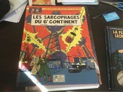 Blake Et Mortimer Les Sarcophages Du 6ème Continent Tome 1 - Blake Et Mortimer