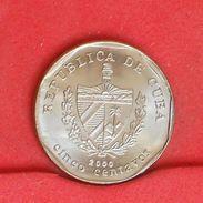 CUBA 5 CENTAVOS 2000 -    KM# 575,2 - (Nº19244) - Cuba