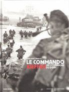 COMMANDO KIEFFER LES 177 FRANCAIS DU D-DAY DEBARQUEMENT JUIN 1944 BERET VERT FFL FNFL - 1939-45