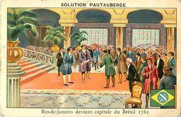 Cpa Pub Solution PATAUBERGE - RIO DE JANEIRO Devient Capitale Du Brésil 1763 - Publicité