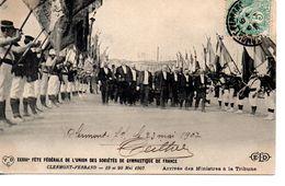 Puy De Dôme : Clermont Ferrand : Fête Des Sociétés De Gymnastique 1907 - Clermont Ferrand