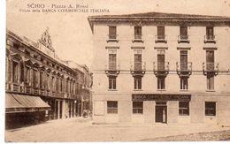 Vicenza -  Schio - Piazza A. Rossi - Fil. Banca Commerciale Italiana - - Vicenza