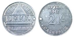 00741 GETTONE TOKEN JETON VENDING ADVERTISIG DELTA BRITISH MADE STYLE 6M2 21 CASH PRICE - Unclassified