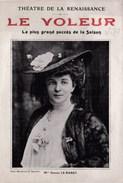 Théatre De La Renaissance - Programme De La Pièce Le Voleur D'Henri Bernstein (1906) Portrait Le Bargy, Guitry, Huguenet - Programas
