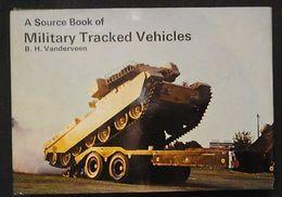 Militaria - Military Tracked Vehicles B.H. Vanderveen - Carro Armato - 1973 - Documenti