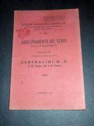 Militaria Addestramento Del Genio Centralini U.C. A 10 E A 6 Linee - Ed. 1946 - Documenti