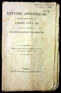 Lettere Apostoliche Leone Papa XII - Sette Segrete - 1826 - Bücher, Zeitschriften, Comics