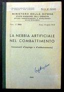 Militaria - Nebbia Artificiale Nel Combattimento - Addestramento - Ed. 1949 - Documenti