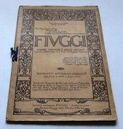 Storia Locale - Fiuggi - Chiare  Fresche E Dolci Acque - 1^ Ed. 1933 - Non Classificati