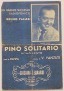Musica Spartito - Pino Solitario - Canto, Mandolino O Fisarmonica - 1946 - Old Paper