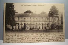 LIANCOURT   --- Ecole De L'Ile De  France - Chateau De Liancourt - Liancourt