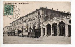 CPA  ITALIE . ALLESSANDRIA . PIAZZA GARIBALDI   . 1911 - Alessandria