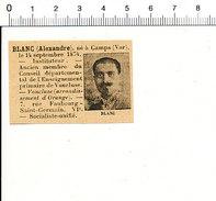 Député Alexandre Blanc Né à Camps ( 83 Var ) 216PPF2 - Vieux Papiers