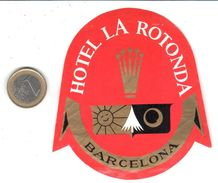 ETIQUETA DE HOTEL  - HOTEL LA ROTONDA  -BARCELONA - Hotel Labels