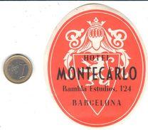 ETIQUETA DE HOTEL  - HOTEL MONTECARLO  -BARCELONA - Hotel Labels