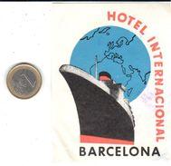 ETIQUETA DE HOTEL  - HOTEL INTERNACIONAL  -BARCELONA - Etiquettes D'hotels