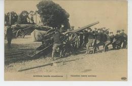 GUERRE 1914-18 - CANADA - Artillerie Lourde Canadienne - War 1914-18