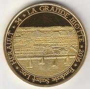 34 LA GRANDE MOTTE - HERAULT 2016 - FONDERIE SAINT LUC - Tourist