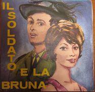 """Franco Trincale  Dora Mormile - Il Soldato E La Bruna 7"""" - Country & Folk"""