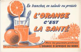 BUVARD -  Boissons - L'Orange, C'est La Santé - Afrique Du Nord - Buvards, Protège-cahiers Illustrés