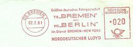 Germany Firmcover Meter Norddeutscher Lloyd, Grosstes Deutsche Fahrgastschiff Bremen-New York, Bremen 2/2/1961 - Boten