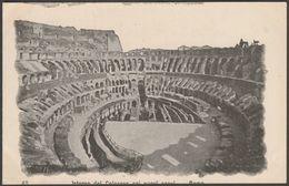 Interno Del Colosseo Coi Nuovi Scavi, Roma, C.1900 - U/B Cartolina - Colosseum