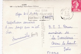 """ALGERIE  :  Flamme """" Mai 1958  Algérie Francaise Fraternité Retrouvée """" Sur Carte De La Basilique Notre-Dame D'Afrique - Lettres & Documents"""