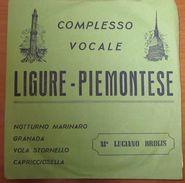 """Complesso Vocale Ligure Piemontese Notturno Marinaro Granada Vola Stornello (7"""") - Country & Folk"""