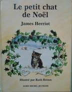 LE PETIT CHAT DE NOEL JAMES HERRIOT - Livres, BD, Revues