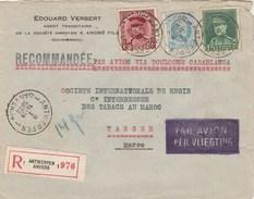 Belgique Lettre Recommandée Entête Edouard Verbert ANVERS 8/1/1932  Pour Régie Tabacs Tanger Maroc - Belgium