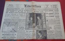 Libération 7 Et 8 Janvier 1945 Le Général De Gaulle Et Son épouse, Patton Et Montgomery Bataille Des Ardennes Haguenau - Altri