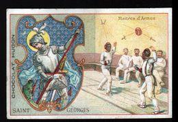 Chocolat Hugon, Sainte Georges , Patron Des Maitres D'armes - Chocolat