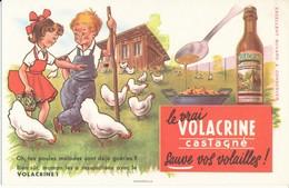 BUVARD - Le Vrai VOLACRINE Sauve Les Vollailles - Agriculture