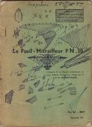Léçon Sur L'utilisation Du Fusil Mitrailleur FN 30 Nombreux Croquis 56 Pages - Documenten