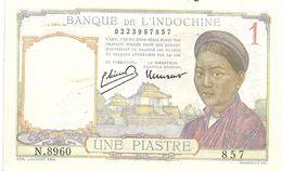 Indochine 1 Piastre Superbe (voir Signatures) - Indochine