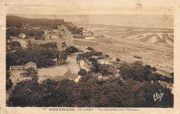 33)   CAP  FERRET  - Vue Générale Vers Bélisaire - Autres Communes