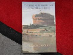 The Fine Arts Museums Of San Francisco / De 1987 - Cultural