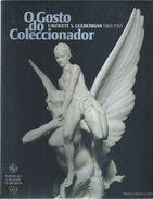 O Gosto Do Coleccionador:Calouste S.Gulbenkian (1869-1955).Catalog Of The Exhibition 'The Taste Of The Collector'.274 P. - Books, Magazines, Comics