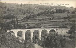 07  LE CHEYLARD Pont De La Mure  Train - Autres Communes