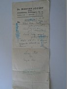 J2049.32 Hungary Pharmacy Apotheke Pharmacie - Csongrád 1940 -Dr. Magyar József  Receipt - Vieux Papiers
