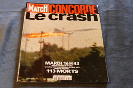 PARIS MATCH Du 3/08/2000 **** CONCORDE LE CRASH **** / LK 80 - Giornali