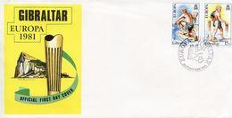 GIBRALTAR -  1981 EUROPA STAMPS    FDC1086 - Gibraltar