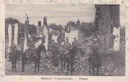 AK Cheppy - Westlicher Kriegsschauplatz - Deutsche Soldaten - Kavallerie - Ruinen - Feldpost 1915 (31691) - Clermont En Argonne