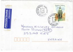 FRANCIA - France - 2002 - 0,58€ Fontaine Wallace - Prioritaire - Viaggiata Da Le Mans Per Kiev, Ukraine - Francia
